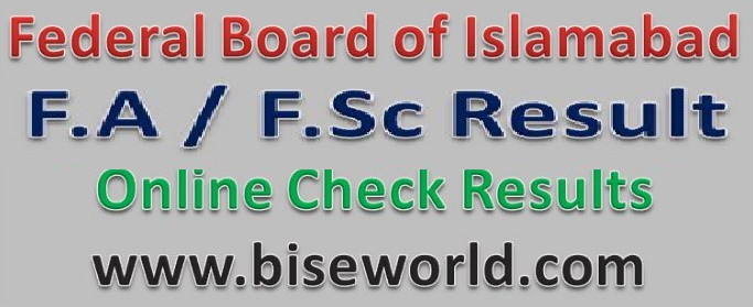 Bise Federal Board F.A / F.Sc Annual Result 2021