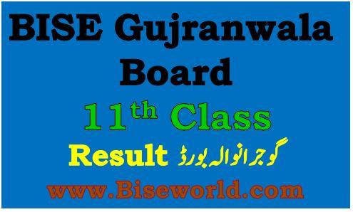 Gujranwala Board 11th Class Result 2021