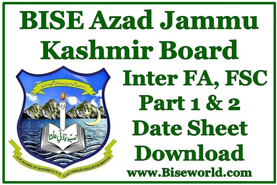 AJk Board Fa Fsc Date Sheet 2018