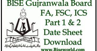 BISE Gujranwala Board Inter Date Sheet 2021 Part 1 & 2