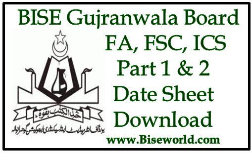 Bise Gujranwala Board Inter Date Sheet 2018