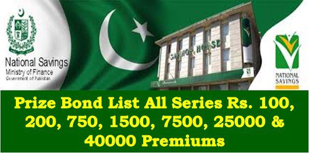 Prize Bond List All Series Rs. 100, 200, 750, 1500, 7500, 25000 & 40000 Premiums