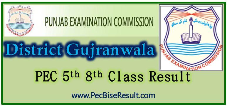 PEC Five Eight Class Result 2017 Gujranwala