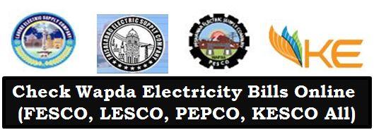 Online Check WAPDA Electricity Bills (Lesco, Fesco, Pepco, Kesco All) Download