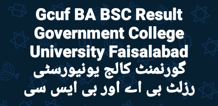 Gcuf BA BSC Result 2020