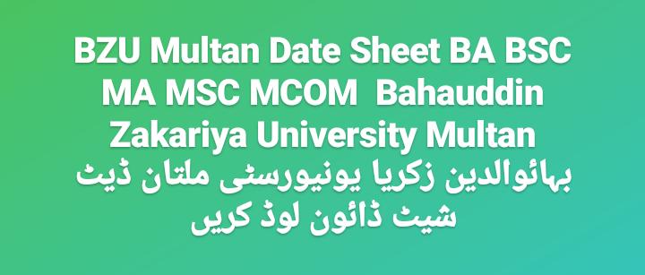 BZU Multan Date Sheet 2021 BA BSC MA MSC