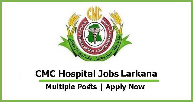 CMC Hospital Jobs Larkana Advertisement 2021