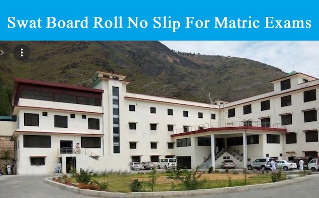 Swat Board Matric Roll No Slip 2021 Exam