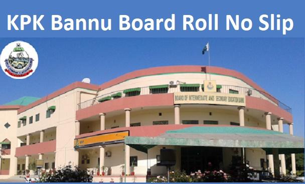 Download Bannu Board Inter Roll No Slip 2021 For HSSC
