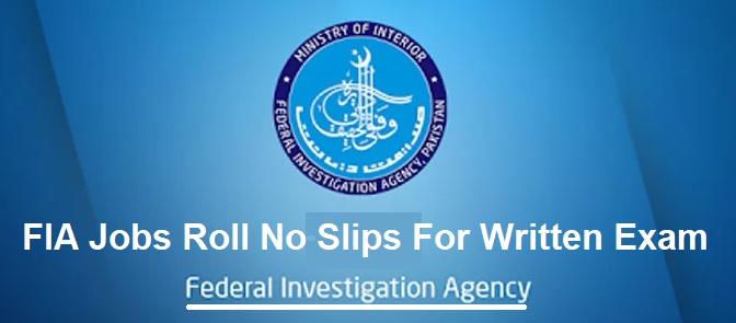 FIA Jobs Roll No Slips 2021 For Written Exam