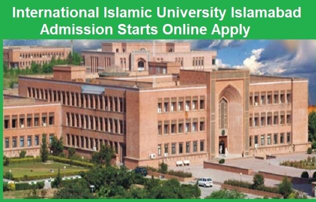 International Islamic University Islamabad Admissions 2021 Online Apply