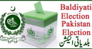Baldiyati Election 2021 Pakistan Schedule