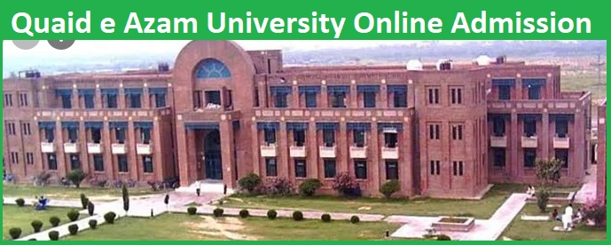 QAU Quaid-e-Azam University Islamabad Admission 2021 Opens Fall Semester